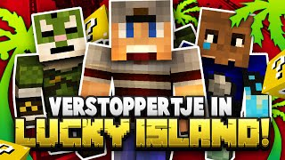 VERSTOPPERTJE IN LUCKY ISLAND!