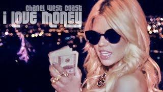 getlinkyoutube.com-Chanel West Coast - I Love Money