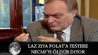 getlinkyoutube.com-Laz Ziya, Polat'a Testere Necmi'yi Öldür Diyor - Kurtlar Vadisi 52.Bölüm