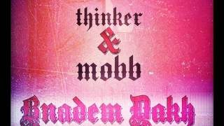 getlinkyoutube.com-Yassine Thinker Ft Mobb West - BnaDam Dakh 2011-2012