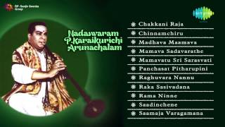 getlinkyoutube.com-Nadaswaram | P Karaikurichi Arunachalam | Jukebox