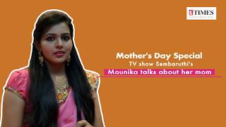 TV show Sembaruthi's Mounika talks about her mom