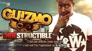 Guizmo - Indé-structible