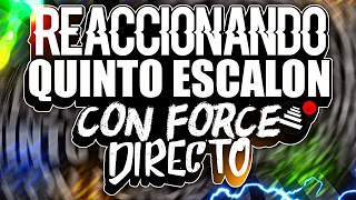 VIENDO EL QUINTO ESCALON 2017 CON FORCE(OCTAVOS - PRE TEMPORADA)