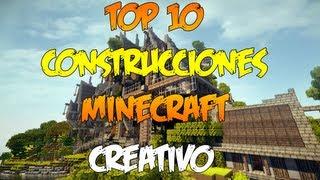 TOP 10 CONSTRUCCIONES CREATIVO MINECRAFT | CIUDADES,TEMPLOS, ÉPICO