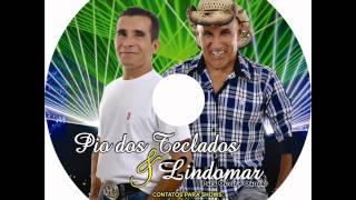 getlinkyoutube.com-PIO DOS TECLADOS E LINDOMAR. Pra Ouvir e Dançar CD Completo.