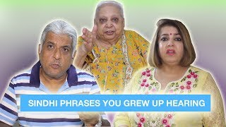 Sindhi phrases you grew up hearing | Sindhi Comedy⎜Super Sindhi