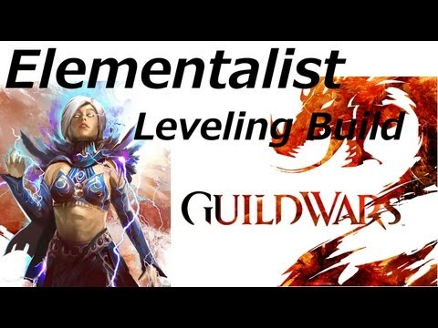 ★ Guild Wars 2 - Elementalist Leveling Build