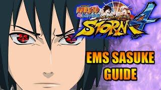 NARUTO STORM 4: ETERNAL MANGEKYO SHARINGAN SASUKE CHARACTER GUIDE (EMS SASUKE)