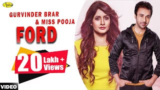 Gurvinder Brar ll Miss Pooja || Ford || New Punjabi Song 2017|| Anand Music