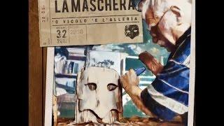 getlinkyoutube.com-La Maschera - 'O vicolo 'e l'allerìa - Album completo