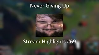 Never Giving Up - Stream Highlights