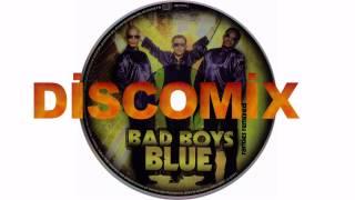 getlinkyoutube.com-BAD BOYS BLUE - DİSCOMİX ( Rarities Remixed ) HD