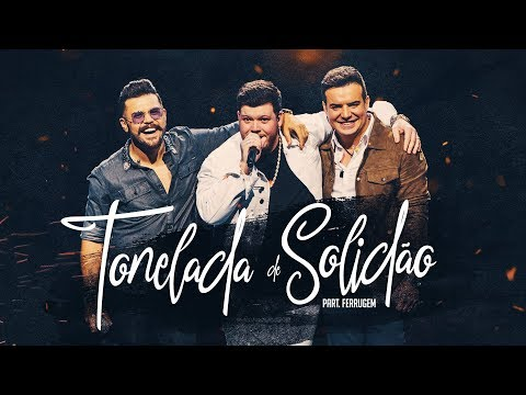 Tonelada de solidão - Marcos & Belutti Feat Ferrugem