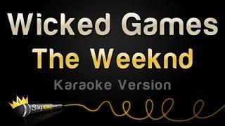 getlinkyoutube.com-The Weeknd - Wicked Games (Karaoke Version)
