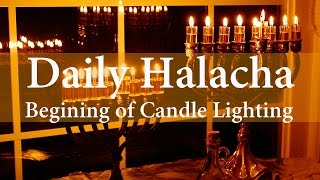 Chanukah -  Begining of Candle Lighting