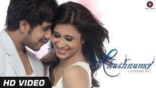 getlinkyoutube.com-Khushnuma Official Video HD - Suyyash Rai & Kishwer Merchant