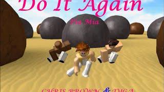 getlinkyoutube.com-Pia Mia - Do It Again ft. Chris Brown, Tyga || ROBLOX Version||