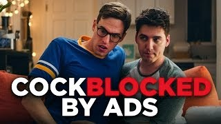 Cockblocked by Ads