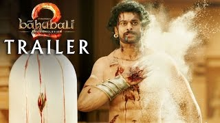 Baahubali 2 - The Conclusion Trailer | Prabhas, Rana Daggubati | SS Rajamouli