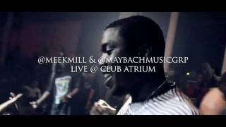 Meek Mill & Maybach Music Group live au club atrium (ima boss, rollin' & lay it down)