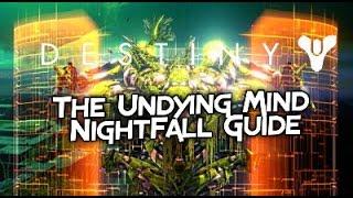 getlinkyoutube.com-Destiny Nightfall Guide - The Undying Mind - Taken King - NightFall Walkthrough - Nighfall Reward