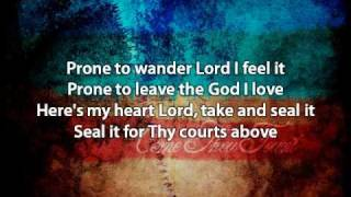 getlinkyoutube.com-Come Thou Fount - David Crowder Band (with lyrics)
