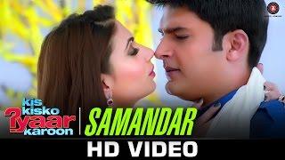 Samandar - Kis Kisko Pyaar Karoon   Shreya Ghoshal & Jubin Nautiyal   Kapil Sharma