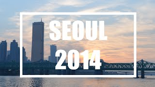 getlinkyoutube.com-SEOUL 2014 // Trip Highlights