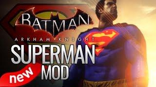 getlinkyoutube.com-Batman: Arkham Knight Mods - NEW Superman Mod (Skin)