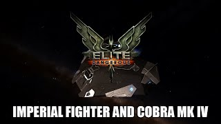 getlinkyoutube.com-Elite: Dangerous - Imperial Fighter And Cobra MK IV!