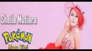POKEMON MASA KINI - SHEILLA MUTIARA karaoke dangdut (Tanpa vokal) cover