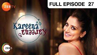 Kareena Kareena - Hindi Serial - Episode 27 - Zee Tv - Full Episode