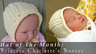 getlinkyoutube.com-Hat of The Month | May 2015 | Princess Charlotte's Bonnet