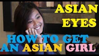getlinkyoutube.com-How to Get an Asian Girl! Asian Eyes: The Guide