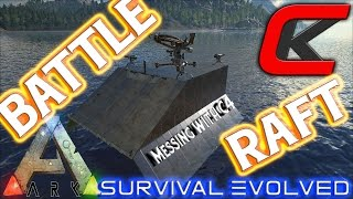ARK: Survival Evolved - BATTLE RAFT AND MESSING WITH C4!!