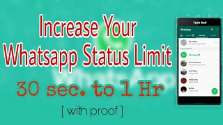 How to Increase your WHATSAPP Status Duration   with proof