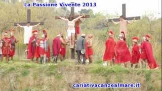 LA PASSIONE VIVENTE 2013 A CARIATI