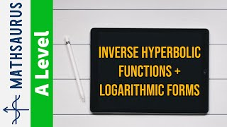 Inverse hyperbolic functions and their logarithmic forms
