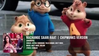 Nachange Saari Raat Full Song   JUNOONIYAT   Chipmunks Version
