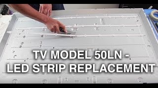 LG 50LN LED Strip Replacement Tutorial  - How to Replace the LED Strips No Backlights