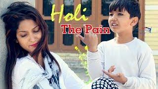 Holi - The Pain | Miss Ada, Amit Beniwal | Latest Haryanvi Songs 2018 | VOHM