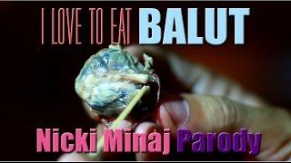 getlinkyoutube.com-Anaconda (Filipino Nicki Minaj Parody) | I Love to Eat Balut