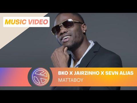BKO – Mattaboy ft. Jairzinho & Sevn Alias (Prod. Avedon)