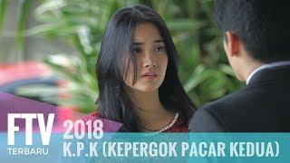 FTV Nadya Arina & Mike Ethan - K.P.K (Kepergok Pacar Kedua)