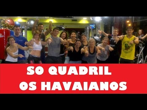 So quadril - Os Havaianos (COREOGRAFIA ANDY LOVE)