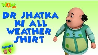 Dr Jhatka Ki All Weather Shirt   Motu Patlu In Hindi   3D Animation Cartoon  As On Nickelodeon