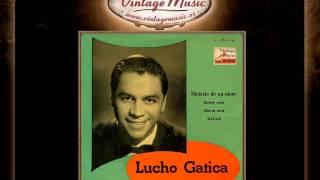 Lucho Gatica -- Historia De Un Amor