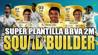 getlinkyoutube.com-PLANTILLA BBVA CARA 2M | FIFA 16 | SQUAD BUILDER BBVA HIGH COST | FUT 16 | CR7