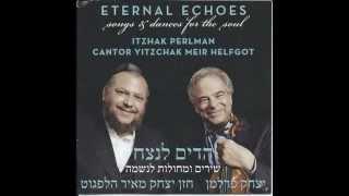 getlinkyoutube.com-KOL NIDRE - Itzhak Perlman and Cantor Yitzchak Meir Helfgot